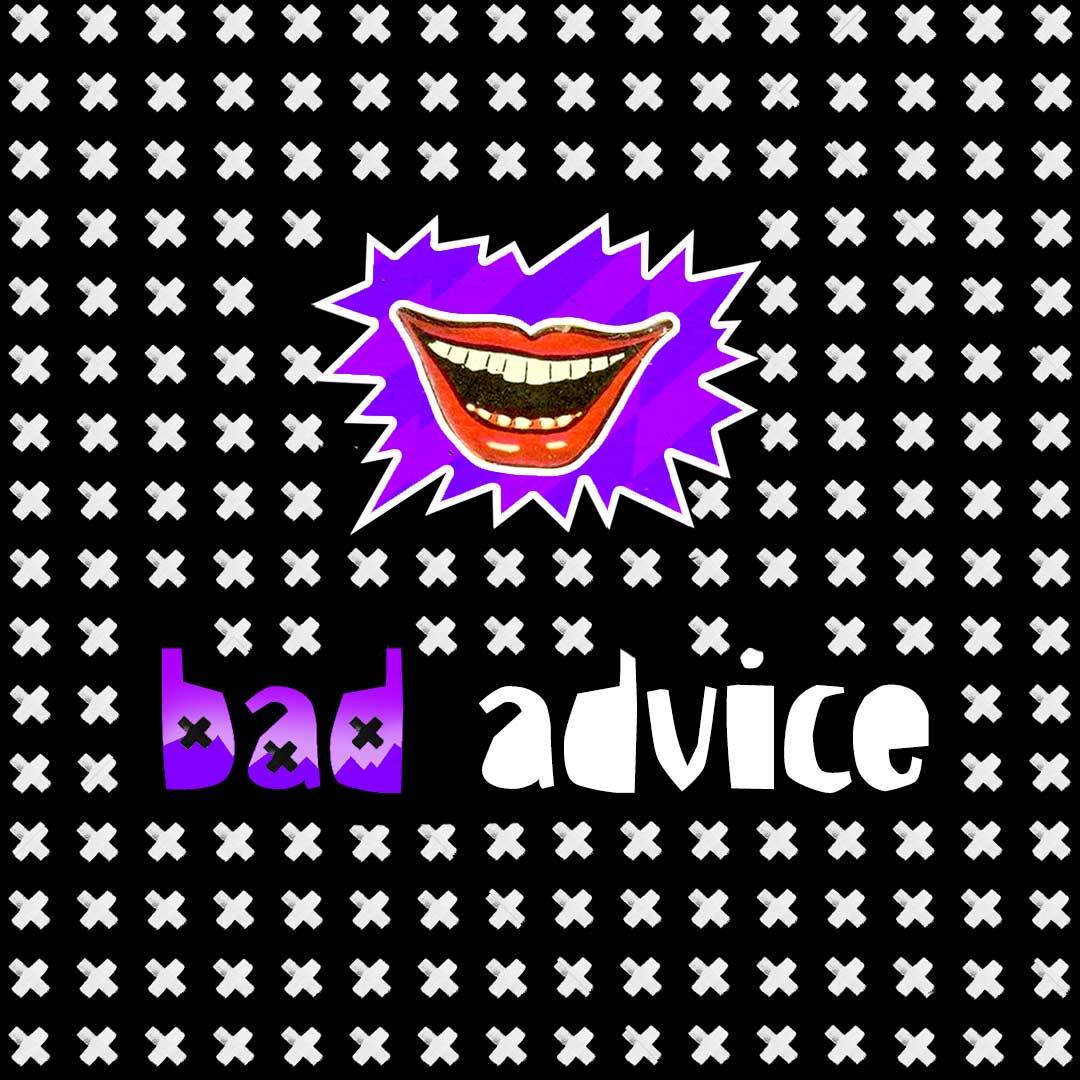 Bad-Advice-square