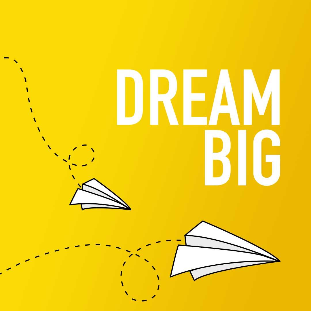 Dream-Big-1080px